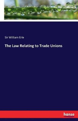 The Law Relating to Trade Unions (Paperback)