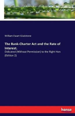 The Bank-Charter ACT and the Rate of Interest. (Paperback)