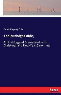 The Midnight Ride, (Paperback)