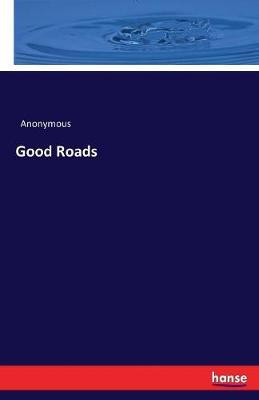 Good Roads (Paperback)