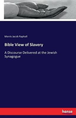 Bible View of Slavery (Paperback)