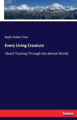 Every Living Creature (Paperback)