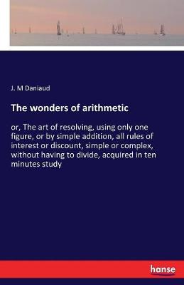 The Wonders of Arithmetic (Paperback)