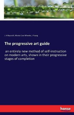 The Progressive Art Guide (Paperback)