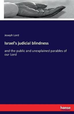Israel's Judicial Blindness (Paperback)