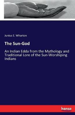 The Sun-God (Paperback)