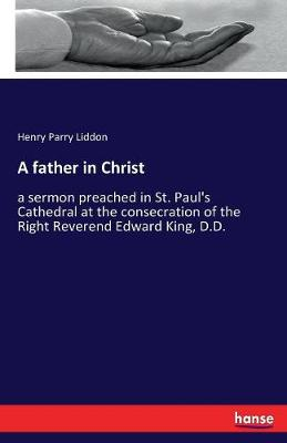 A Father in Christ (Paperback)