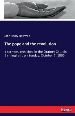 The Pope and the Revolution (Paperback)