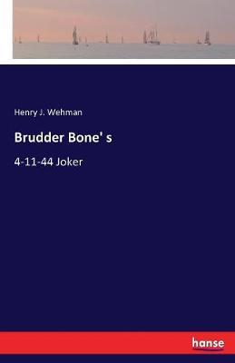 Brudder Bone' S (Paperback)