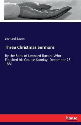 Three Christmas Sermons (Paperback)