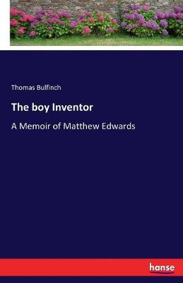 The Boy Inventor (Paperback)