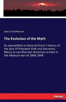 The Evolution of the Myth (Paperback)
