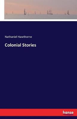 Colonial Stories (Paperback)