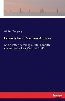 Extracts from Various Authors (Paperback)