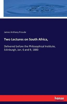 Two Lectures on South Africa, (Paperback)