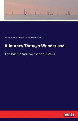 A Journey Through Wonderland (Paperback)