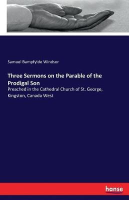 Three Sermons on the Parable of the Prodigal Son (Paperback)