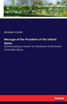 Message of the President of the United States (Paperback)