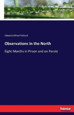 Observations in the North (Paperback)