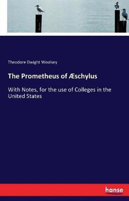 The Prometheus of Aeschylus (Paperback)