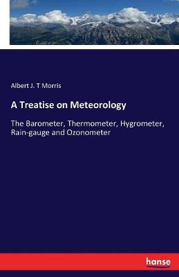 A Treatise on Meteorology (Paperback)