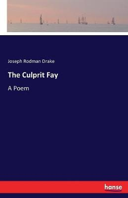 The Culprit Fay (Paperback)