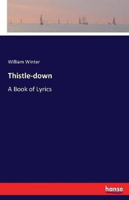 Thistle-Down (Paperback)