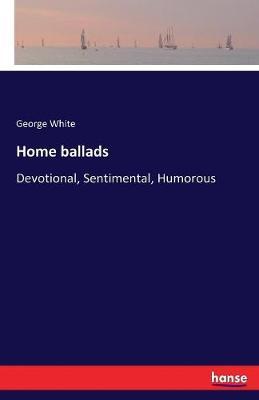 Home Ballads (Paperback)