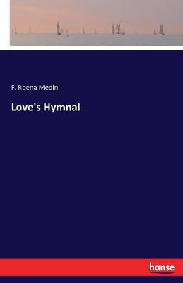 Love's Hymnal (Paperback)