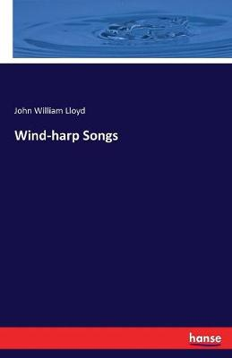 Wind-Harp Songs (Paperback)