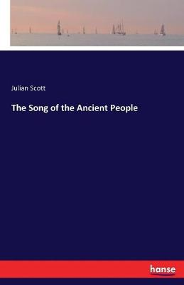 The Song of the Ancient People (Paperback)