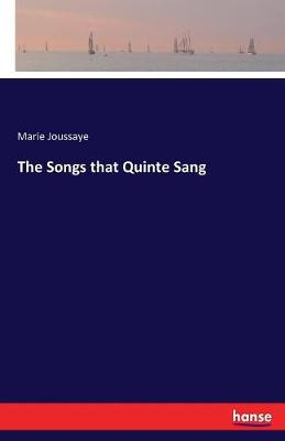 The Songs That Quinte Sang (Paperback)