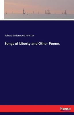 Songs of Liberty and Other Poems (Paperback)