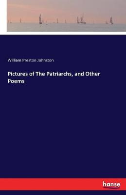 Pictures of the Patriarchs, and Other Poems (Paperback)