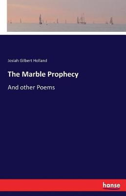 The Marble Prophecy (Paperback)