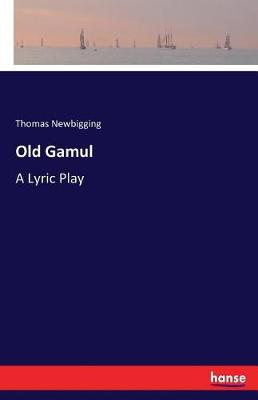 Old Gamul (Paperback)