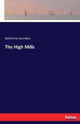 The High Mills (Paperback)