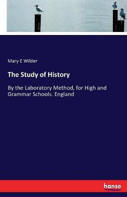 The Study of History (Paperback)