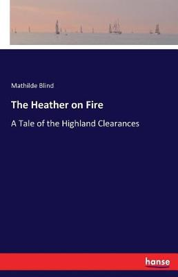 The Heather on Fire (Paperback)