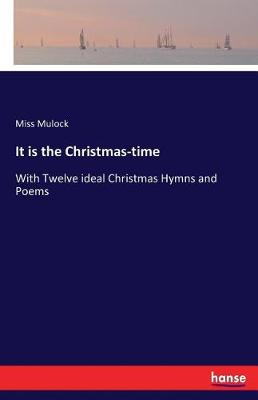It Is the Christmas-Time (Paperback)