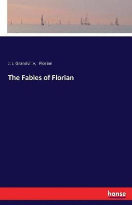 The Fables of Florian (Paperback)