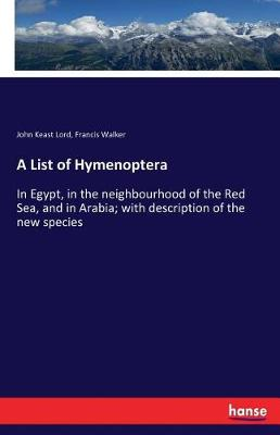 A List of Hymenoptera (Paperback)
