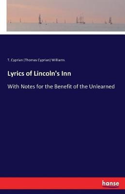 Lyrics of Lincoln's Inn (Paperback)