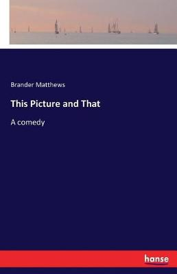 This Picture and That (Paperback)