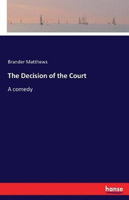 The Decision of the Court (Paperback)