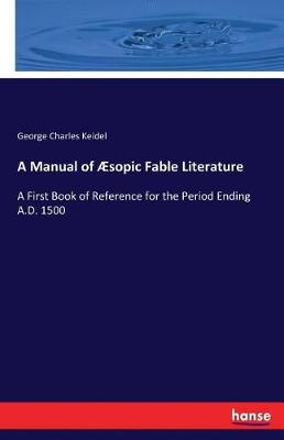 A Manual of Aesopic Fable Literature (Paperback)