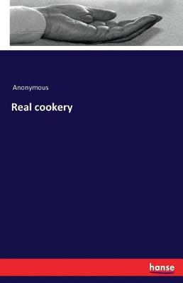 Real Cookery (Paperback)
