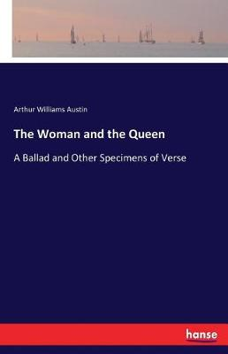 The Woman and the Queen (Paperback)
