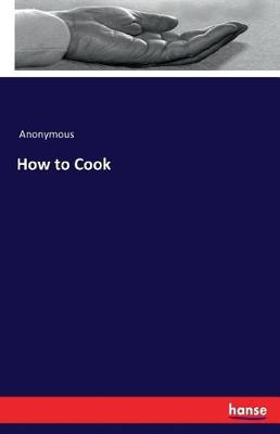 How to Cook (Paperback)