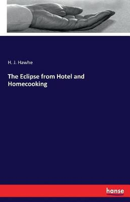 The Eclipse from Hotel and Homecooking (Paperback)